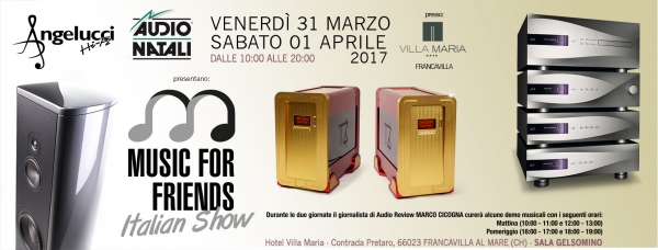 Music For Friends Italian Show con i prodotti distribuiti da AudioNatali