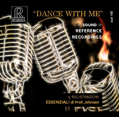 "Audiophile Sound 150 - marzo 2016 - Guida all'ascolto: ""Dance with me"" - Il Sound di Reference Recordings"