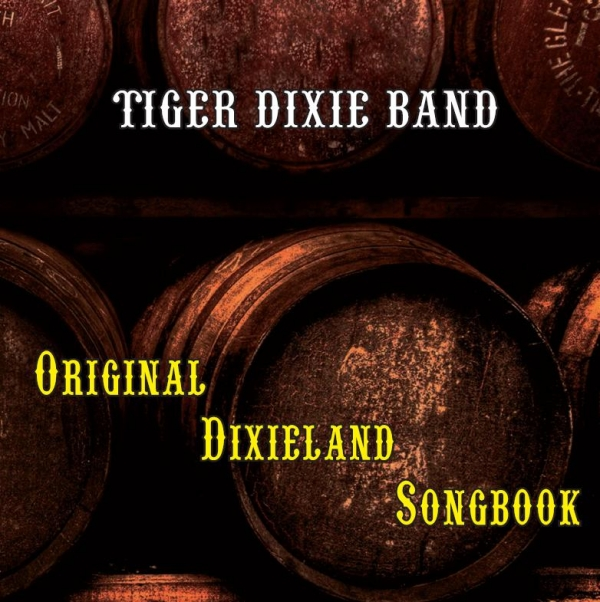 Audiophile Sound 133 - Aprile 2014 - Guida all'ascolto: Tiger Dixie Band - Original Dixie Songbook